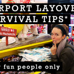 How to Show an Airport Layover Who's Boss… Yeah!